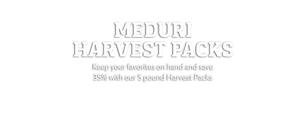 Meduri World Delights 5-pound Harvest Packs